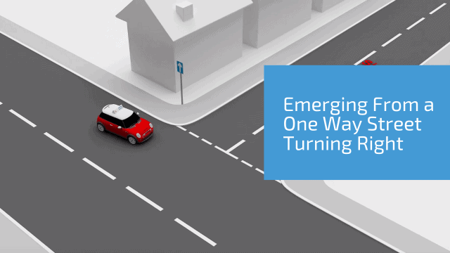 Emerging from a one-way street turning right