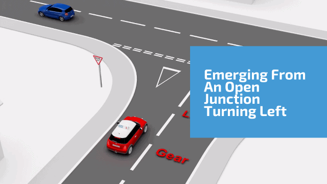 Emerging from an open junction turning left