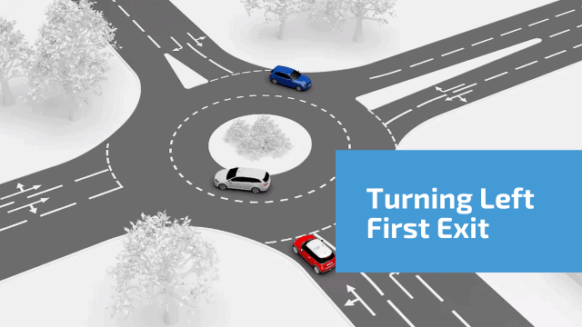 Turning left 1st exit at roundabouts