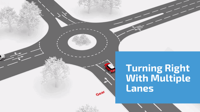 Turning right with multiple lanes on approach/multiple lanes on exit